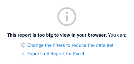 This report is too big to view in your browser warning.