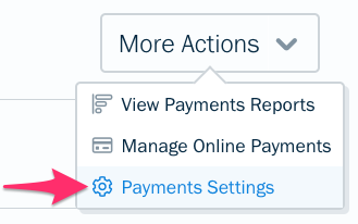 Payments settings option under more actions button.